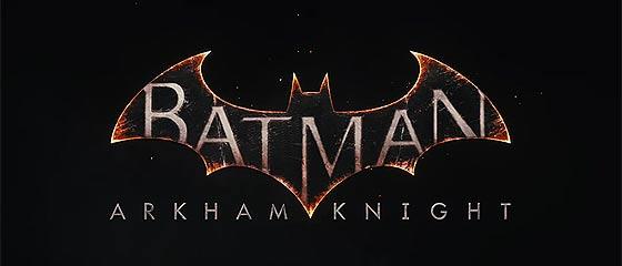 【動画】PC・PS4・XBOX one用ゲームソフト『バットマン:アーカム』シリーズの最新作『 Batman: Arkham Knight 』トレイラーが公開中!